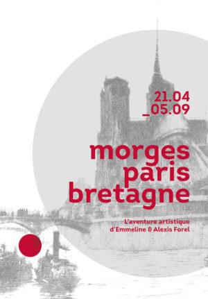 MORGES PARIS BRETAGNE – L'aventure artistique d'Emmeline & Alexis Forel